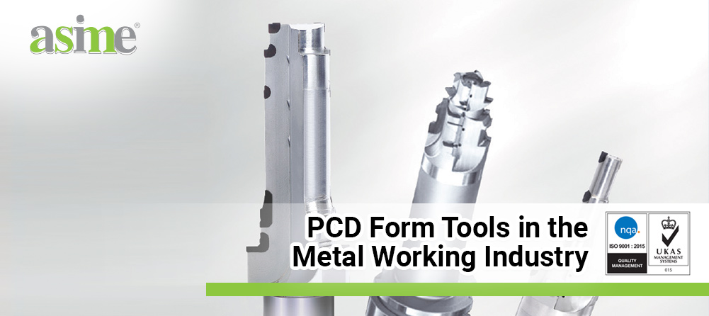 PCD-Form-Tools-in-the-Metal-Working-Industry