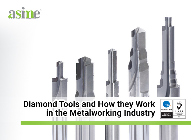 Diamond-Tools-and-How-they-Work-in-the-Metalworking-Industry