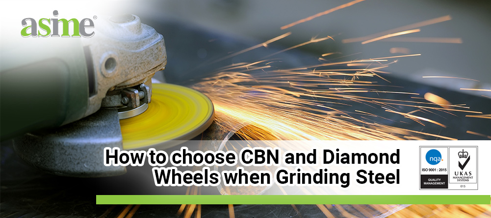 how-to-choose-cbn-and-diamond-wheels-when-grinding-steel