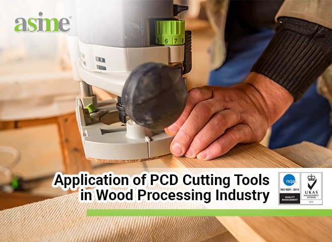 Application-of-PCD-Cutting-Tools-in-Wood-Processing-Industry